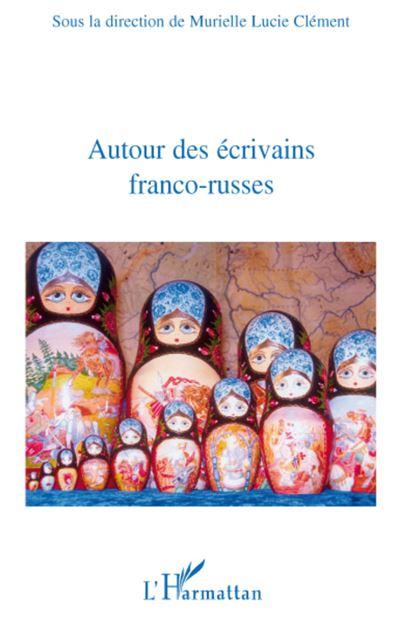 Autour des écrivains franco-russes