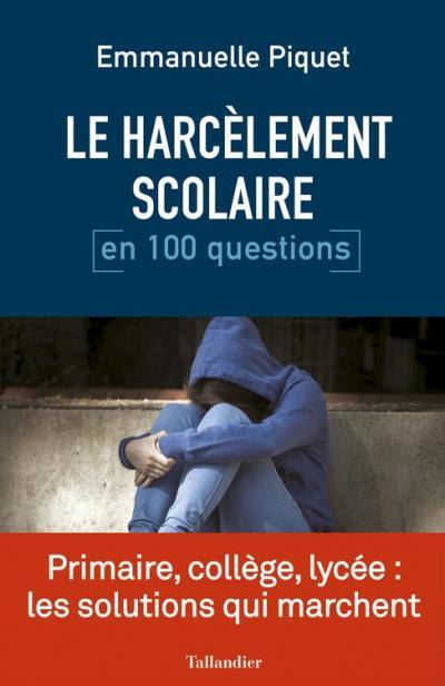 Le Harcèlement scolaire en 100 questions - 9791021020214 - 9,99 €