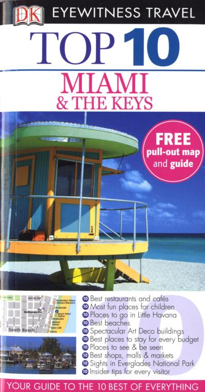 Eyewitness Top 10 Travel Guide Miami and the Keys