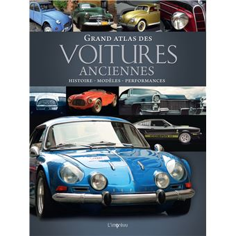 grand atlas des voitures anciennes broch collectif achat livre achat prix fnac. Black Bedroom Furniture Sets. Home Design Ideas