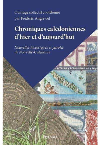 Chroniques calédoniennes d'hier et d'aujourd'hui