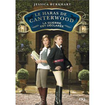 Les haras de CanterwoodLe haras de Canterwood - tome 02 La guerre est déclarée