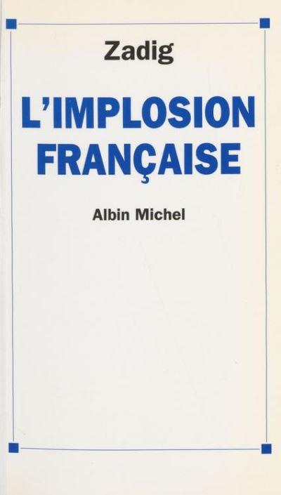 L'implosion française