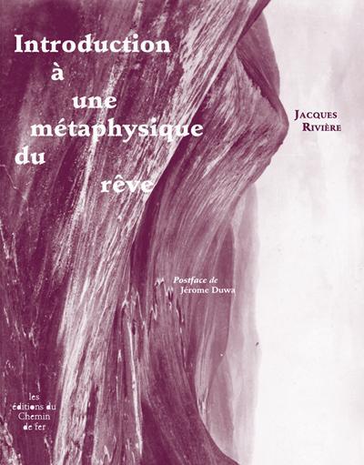 Introduction à une métaphysique du rêve