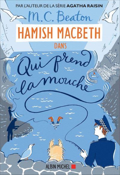 Hamish Macbeth 1 - Qui prend la mouche - 9782226434685 - 9,99 €