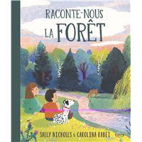 Raconte-nous la forêt