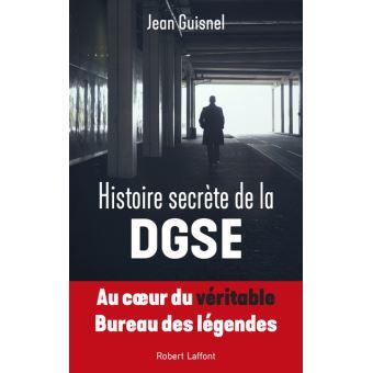 Histoire Secrete De La Dgse