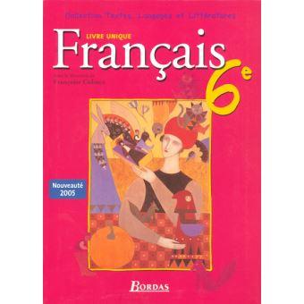 Textes Langages Et Litteratures Livre Unique De Francais 6e 2005 Manuel De L Eleve