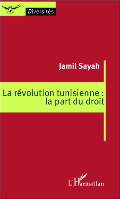 La révolution tunisienne : la part du droit