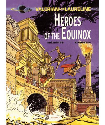 Valerian and Laureline - tome 8 Heroe of the Equinox