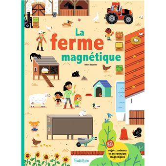 La ferme magnétique