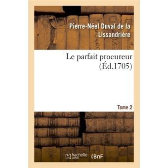 Le parfait procureur. tome 2