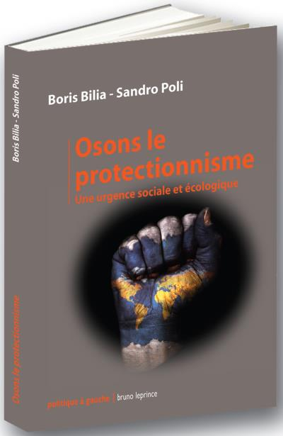 Osons le protectionnisme