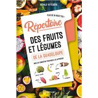 Repertoire des fruits et legumes de la guadeloupe