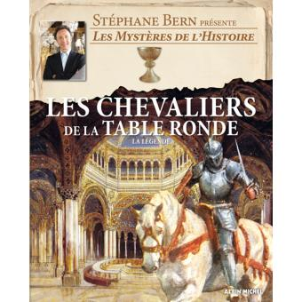 Les Chevaliers De La Table Ronde La Legende Cartonne Stephane