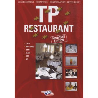 Technologie professionnelle de restaurant bac pro 3 me ann e broch christian ferret achat - Technologie cuisine bac pro ...