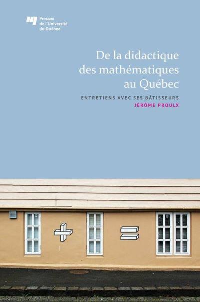 De la didactique des mathématiques au Québec
