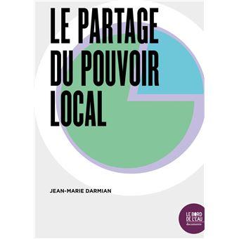 Le Partage du pouvoir local