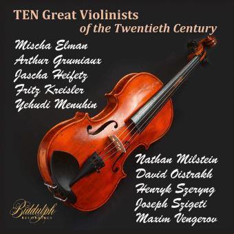 Dix grands violonistes du 20ème siècle