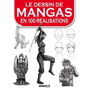 le dessin manga en 100 ralisations - Dessin Manga