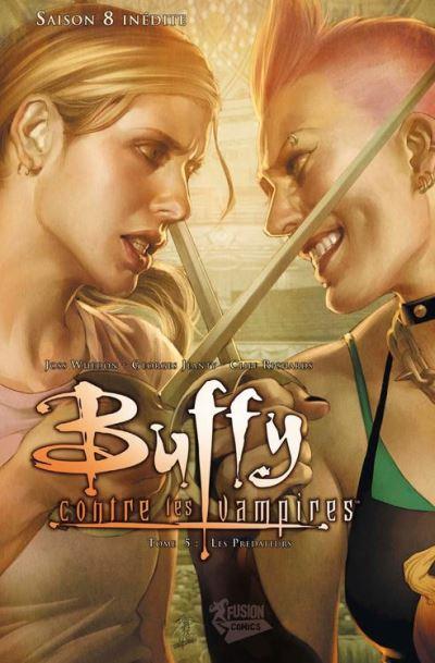 Buffy contre les vampires Saison 8 T05 - Les prédateurs - 9782809437393 - 8,99 €