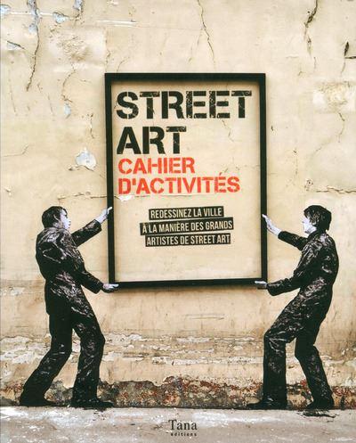Street art cahier d'activités