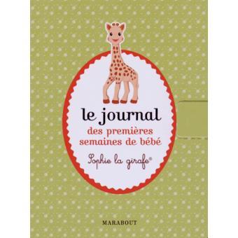 Le Journal Des Premieres Semaines De Bebe Sophie La Girafe