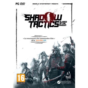 Shadows Tactics : Blades of the Shogun PC