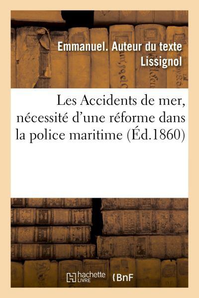 Les Accidents de mer, nécessité d'une réforme dans la police maritime