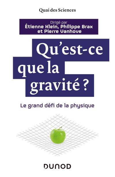 Qu'est-ce que la gravité ? - 9782100797677 - 13,99 €