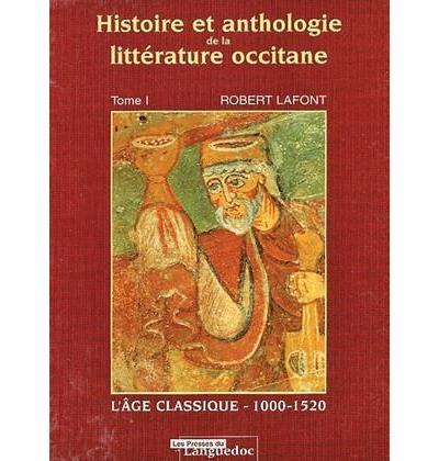 histoire et anthologie de la litt.occitane,1:l'age classique