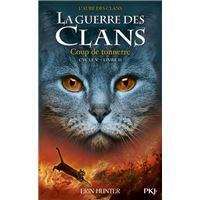 La guerre des Clans - cycle V L'aube des clans - tome 2 Coup de tonnerre