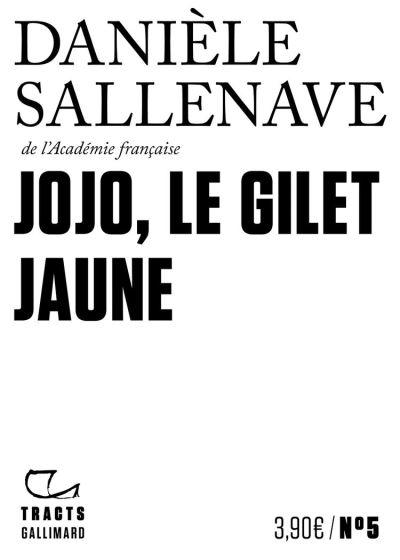 Tracts (N°5) - Jojo, le Gilet jaune - 9782072859847 - 3,49 €