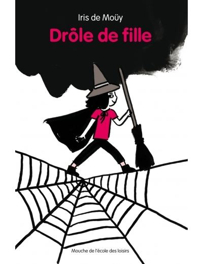Drole De Fille Broche Iris De Mouy Achat Livre Fnac
