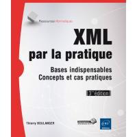 XML par la pratique