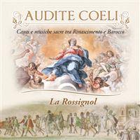 Audite coeli chants et musiques sacrees de la renaissance