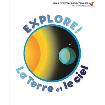 Explore! La Terre et le ciel