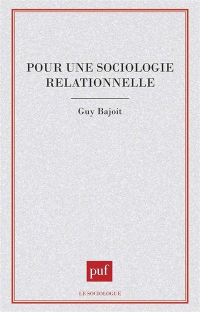 Pour une sociol.relationnelle - Guy Bajoit (Auteur)