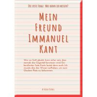 Mein Freund Immanuel Kant