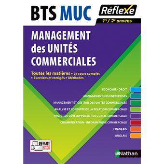 Management Des Unites Commerciales Bts Muc 2016 Toutes Les Matieres Reflexe