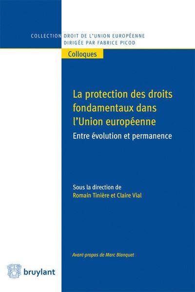 La protection des droits fondamentaux dans l'Union européenne
