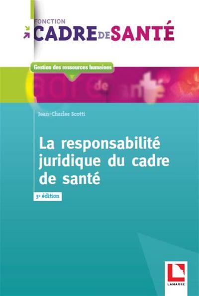 La responsabilité du cadre de santé