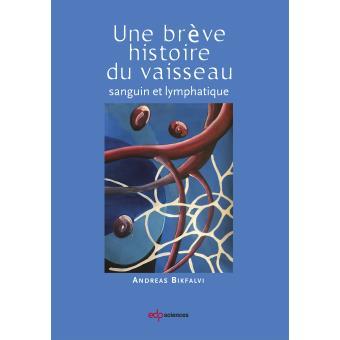 Breve histoire du vaisseau sanguin (une)