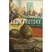 CASE OF LEON TROTSKY TROTSKY'STESTIMONY BEFORE THE 1937 DEWE
