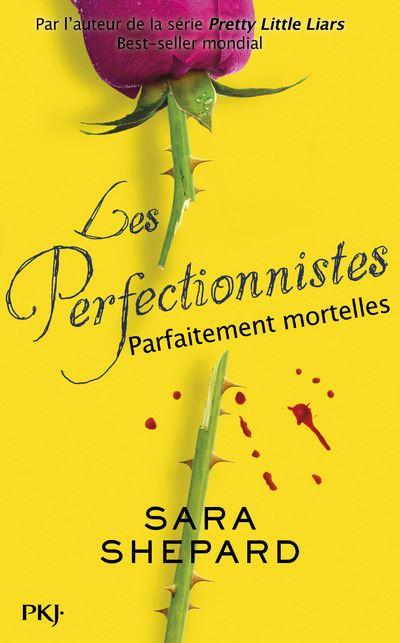 Les perfectionnistes - Tome 2 : Parfaitement mortelles
