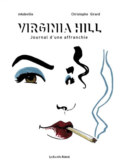 Virginia hill - journal d'une affranchie