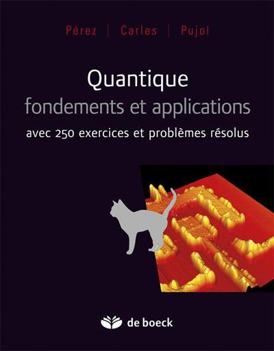 Quantique, fondements et applications