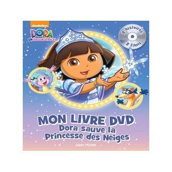 Dora l 39 exploratrice livre avec cd audio dora sauve la princesse des neiges avec dvd - Dora princesse des neiges ...