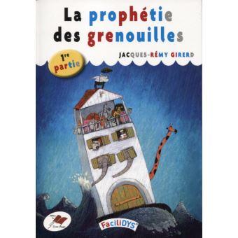 la prophetie des grenouilles