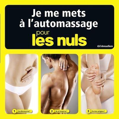 Pour les Nuls -  : Je me mets à l'auto-massage pour les Nuls